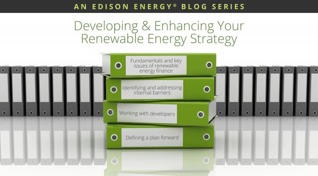 Blog Series: Developing & Enhancing Your Renewable Energy Strategy, Part I