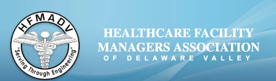 Healthcare Facility Managers Association of Delaware Valley
