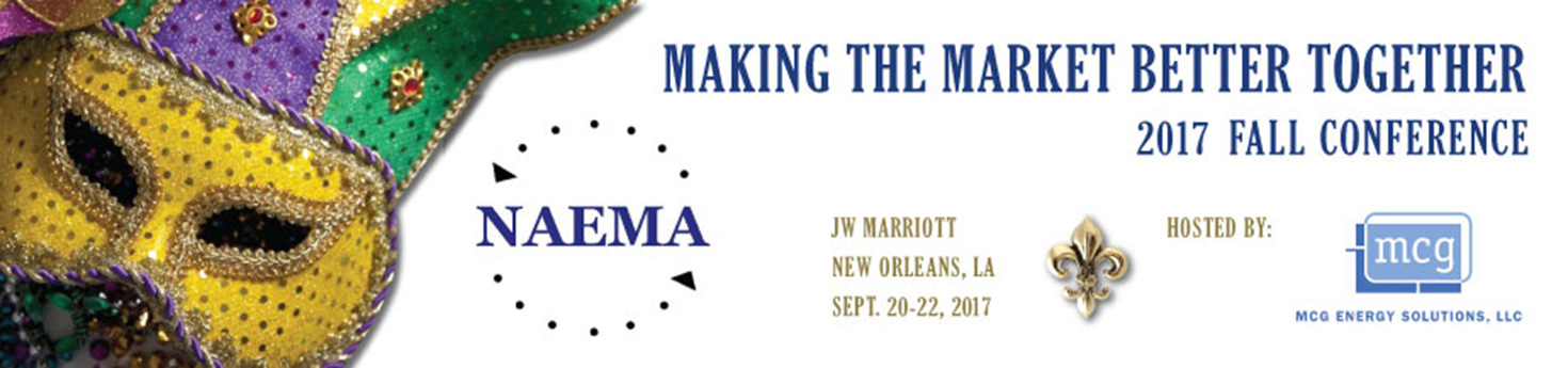 The North American Energy Markets Association (NAEMA) 2017 Fall Conference