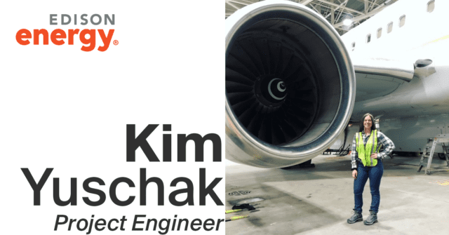 Behind the Scenes with an Edison Energy Engineer: Kim Yuschak