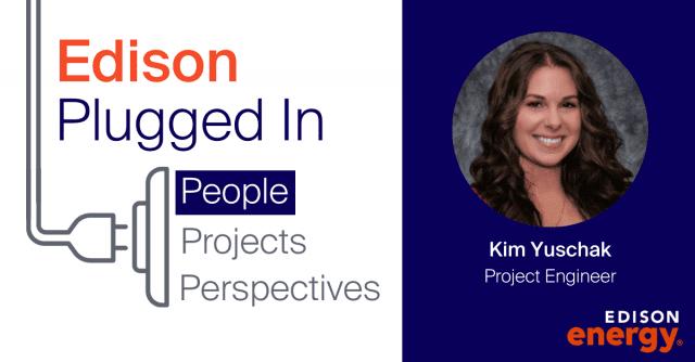 Behind the Scenes with an Edison Energy Engineer: Kim Yuschak