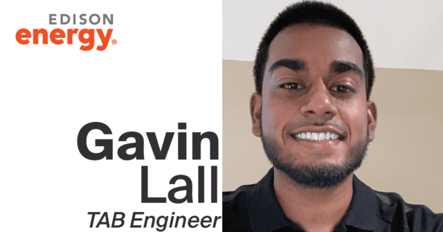 Behind the Scenes with an Edison Energy Engineer: Gavin Lall