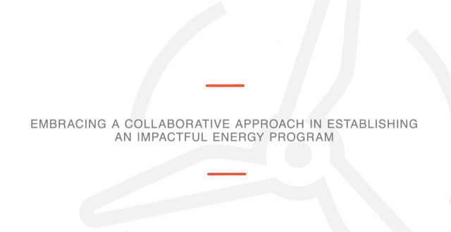 9840Video: Embracing a Collaborative Approach in Establishing an Impactful Energy Program