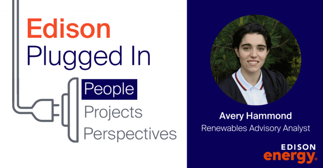 Edison Plugged In: Meet Avery Hammond, Renewables Advisory Analyst